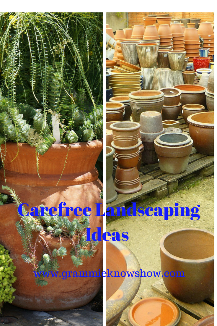 carefree landscaping ideas, low maintenance gardening, container gardening carefree gardening